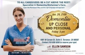 A Workshop for Caregivers. Dementia: Up Close and Personal